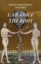 La Radice The Root - Zazzara Franco Francesco - Bookstore