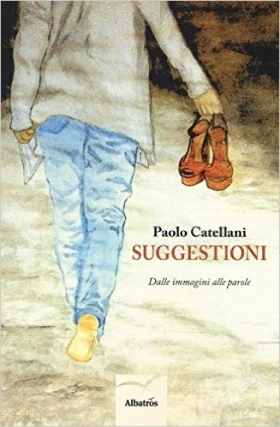 Suggestioni - Paolo Catellani - Bookstore